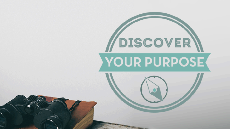 Discover Your Purpose Class