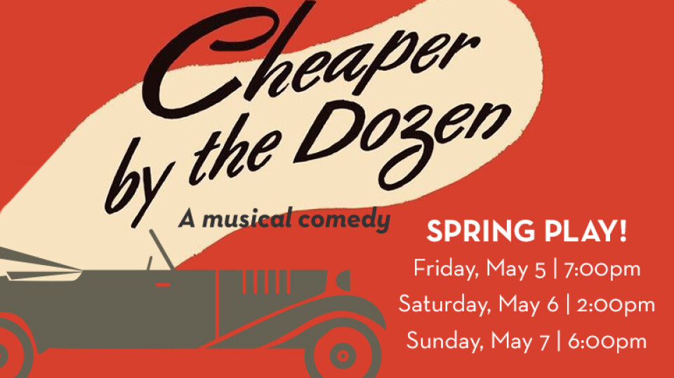 Cheaper by the Dozen - Spring Play