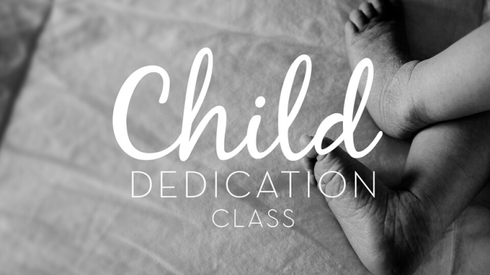 Child Dedication Class