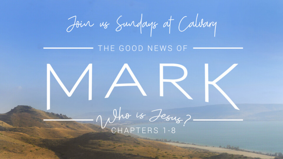 Sunday Series: The Good News of Mark