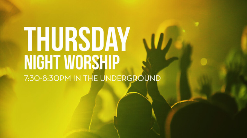 Thursday Night Worship