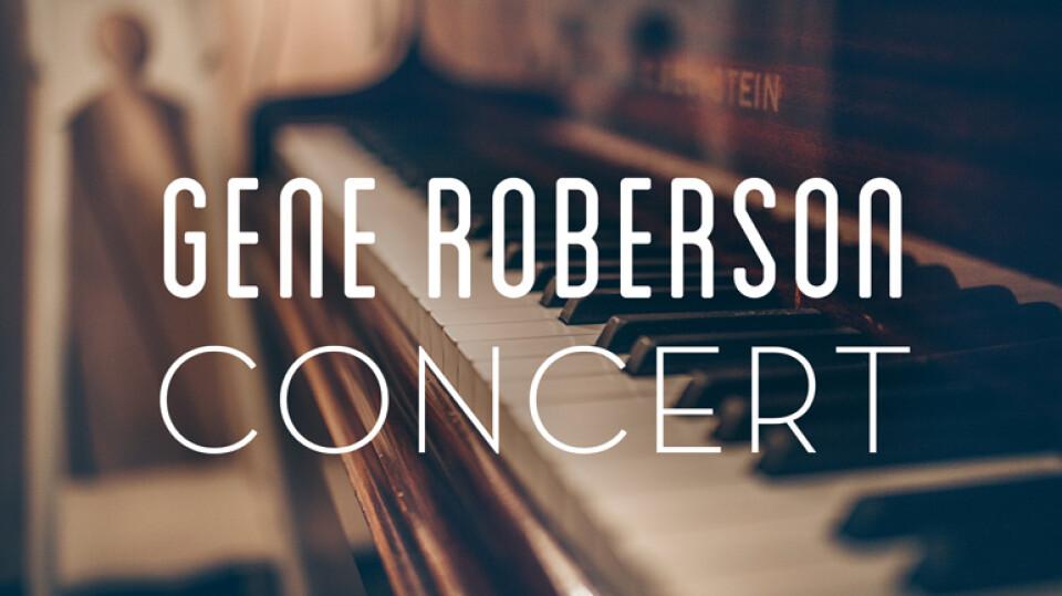 Gene Roberson Concert