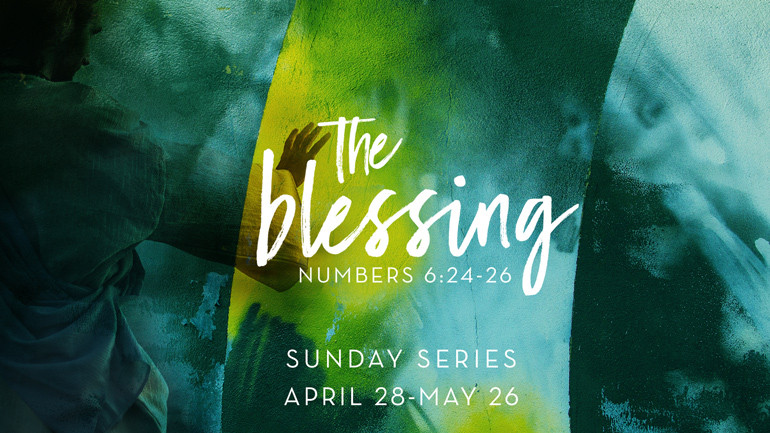The Blessing | Sunday Series
