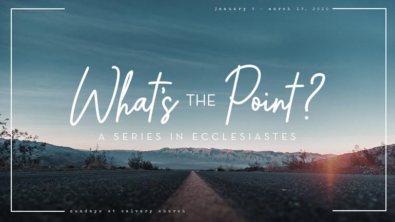 Sunday Series: Ecclesiastes