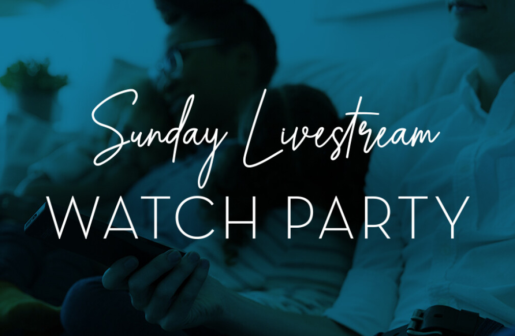 Sunday Watch Party