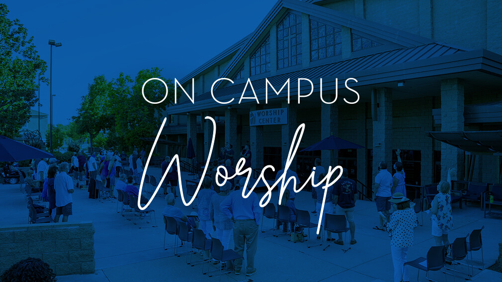 On Campus Worship (RSVP Required)