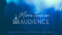More Than An Audience