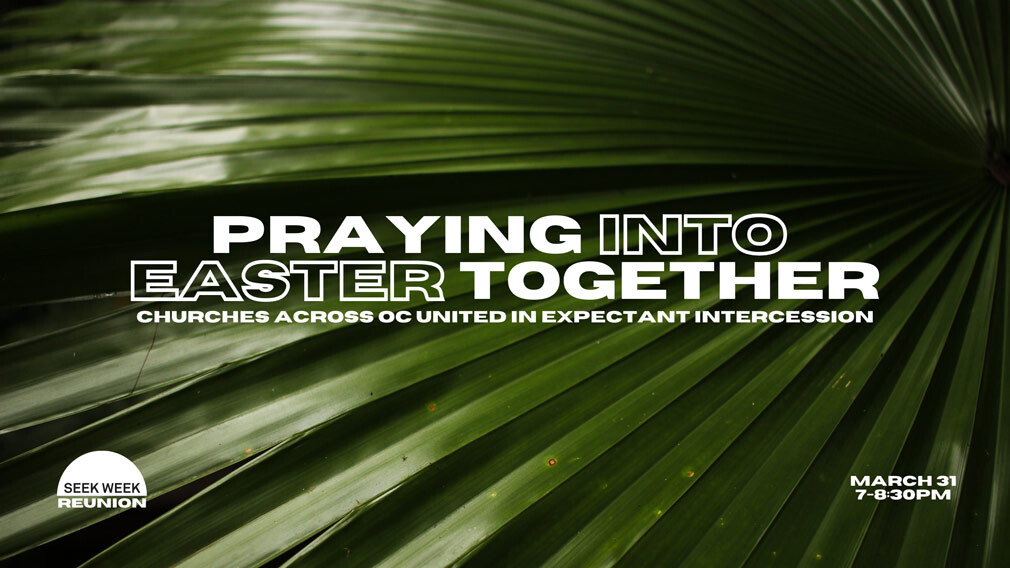 Praying Into Easter Together