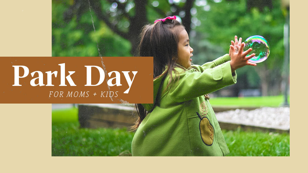 Park Day for Moms + Kids